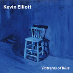 Patterns of Blue - Kevin Elliott