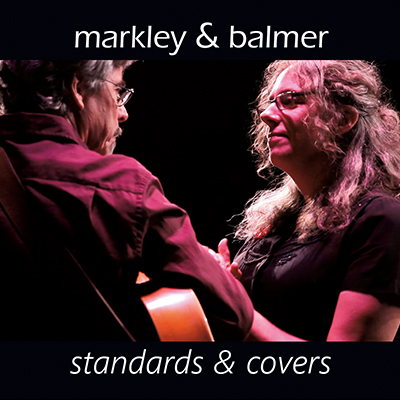 Standards & Covers, Markley & Balmer